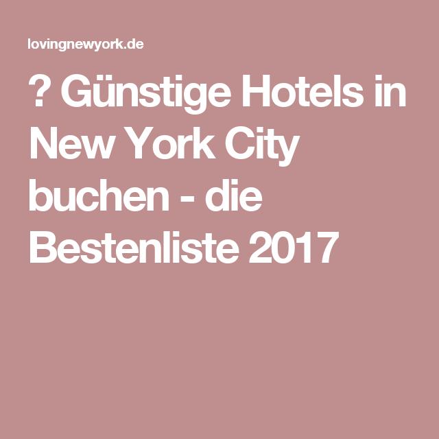✅ Günstige Hotels in New York City buchen - die Bestenliste 2017