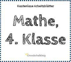 Kostenlose Arbeitsblätter, Übungen und Aufgaben Mathe 4. Klasse (mit ...