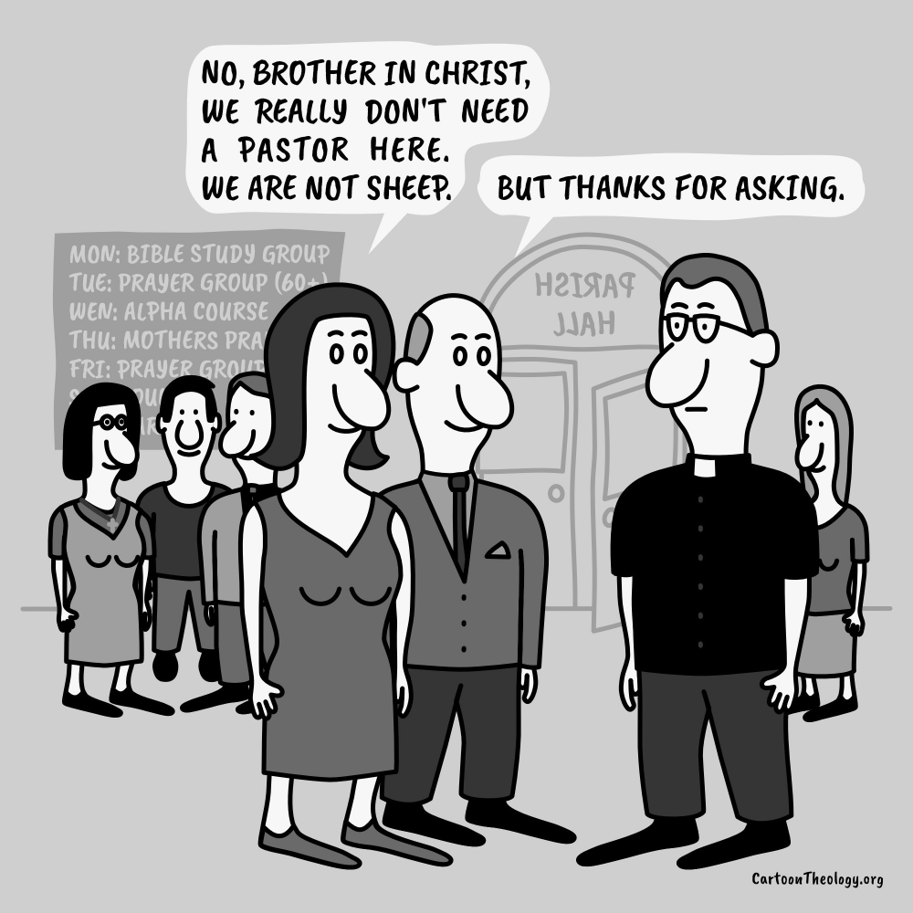 We Really Dont Need A Pastor Here - Cartoon Theology