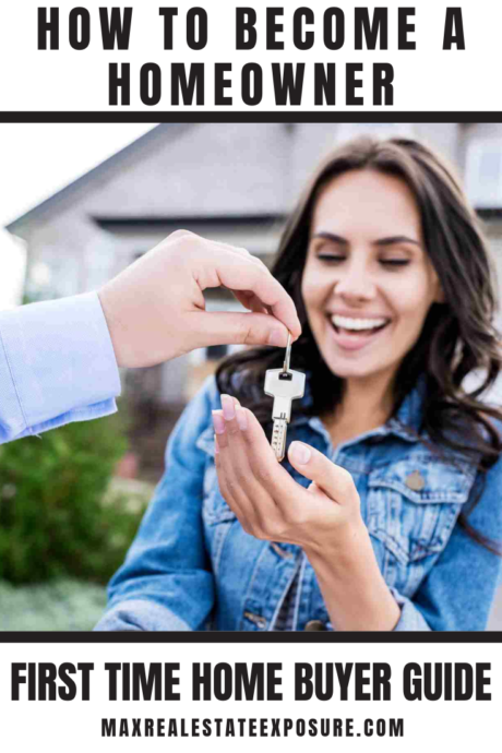 How To Become A Homeowner First Time Home Buyer Guide First Time Home Buyers Home Buying Tips Buying First Home