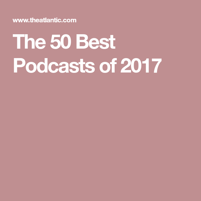 The 50 Best Podcasts of 2017 50th, Film music books