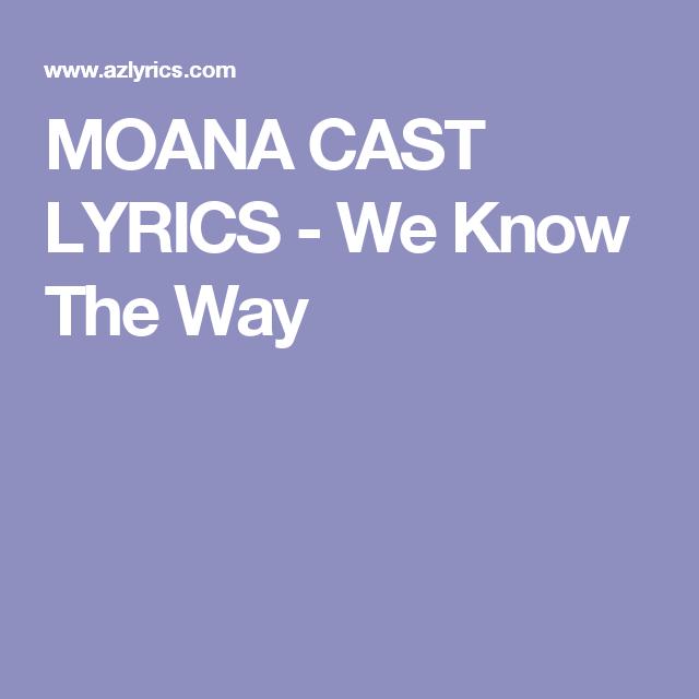 Lyrics To We Know The Way Moana