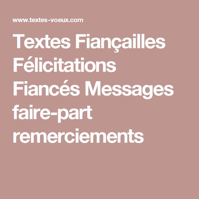 Messages Félicitations Fiançailles Texte Faire Part D