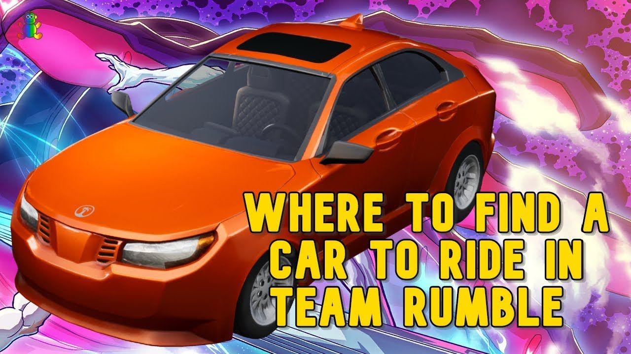 Where To Find A Car To Ride In Team Rumble Fortnite Glitch In 2020 Riding Fortnite Car
