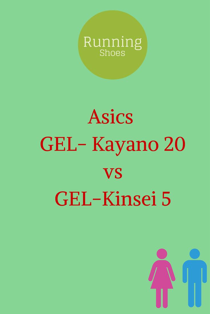 asics gel kayano 20 vs kinsei 5