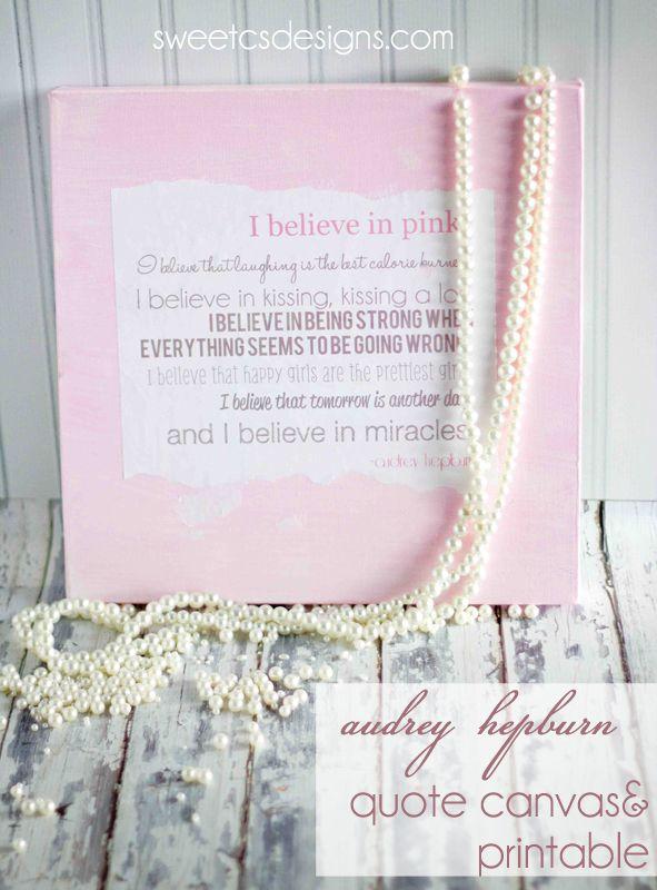 Diy::Audrey Hepburn Quote Canvas- with Free Printable ! Love !!