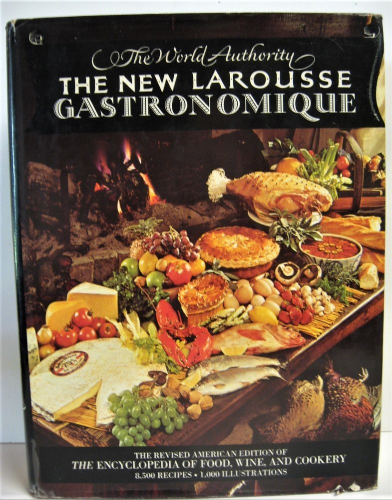 The New Larousse Gastronomique Encyclopedia Cookbook First Printing