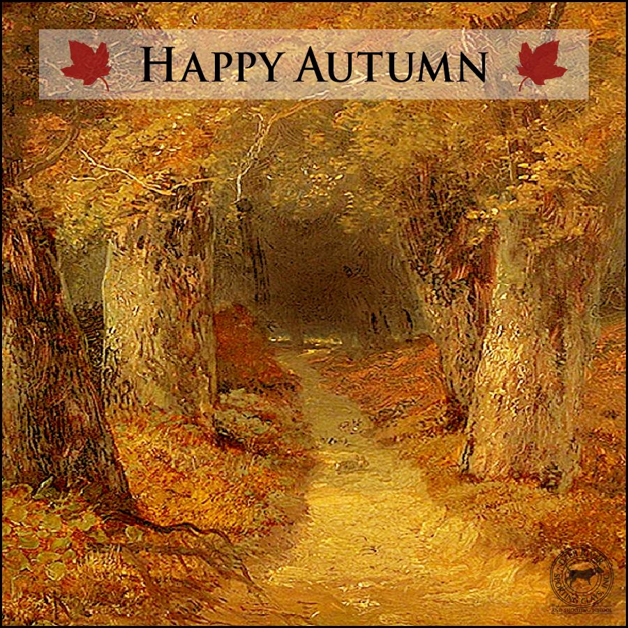 Happy First Day of Autumn from your friends at Deep River