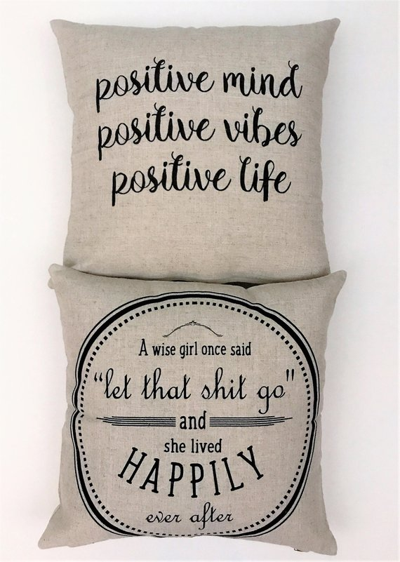 Let it goPositive vibesbabe cavefunny pillowswomens Custom Pillows 7a4025c5f6