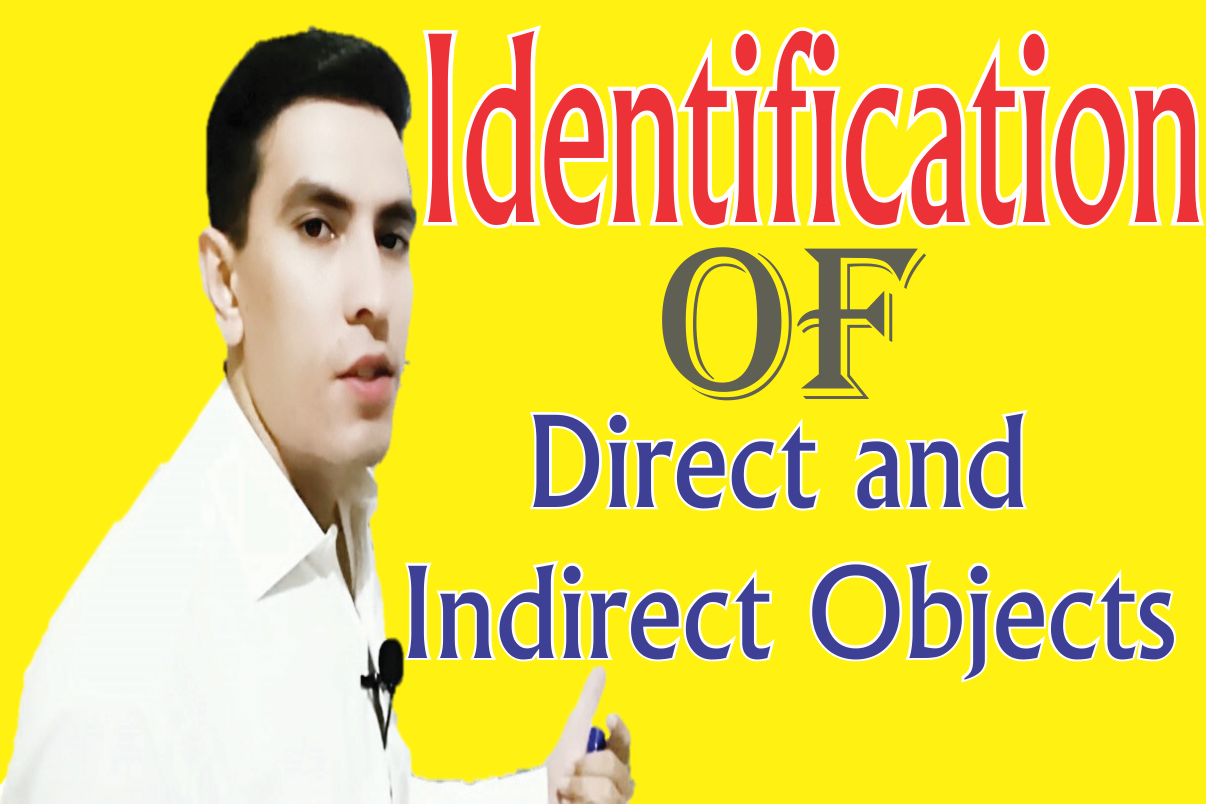 Identification Of Direct And Indirect Objects In The