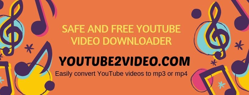 Download Videos From Youtube By Using Youtube2video Com Which Is
