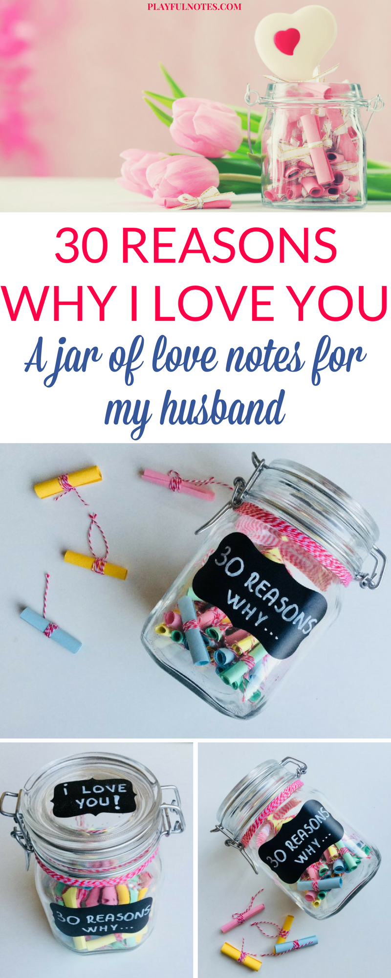 Creating A Jar Of Love Notes For My Husband Was A Nice Way To Show Him How Much I Love Him An Birthday Present For Husband Bday Gifts For Him Diy