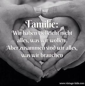 Familie….♥♥♥ | Sprüche | Kids, parenting, Poems und Love your