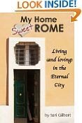 Free Kindle Book -  BIOGRAPHIES & MEMOIRS - FREE - My Home Sweet Rome: Living (and Loving) in the Eternal City
