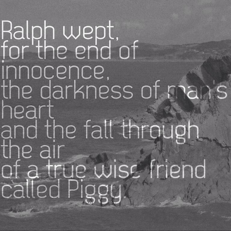 Quotes From Lord Of The Flies Ralph Wept For The End Of Innocencelord If The Flies Lord Of