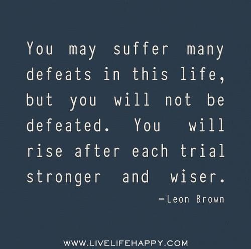 I M More Than A Conqueror Life Quotes Defeated Quotes
