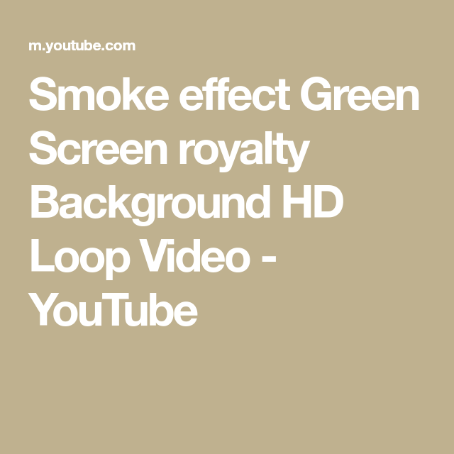 Smoke Effect Green Screen Royalty Background Hd Loop Video Youtube Greenscreen Green Screen Backgrounds Moving Backgrounds