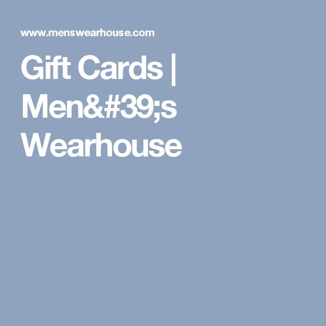Gift Cards | Men's Wearhouse | Job Market Stuff | Pinterest | Gift