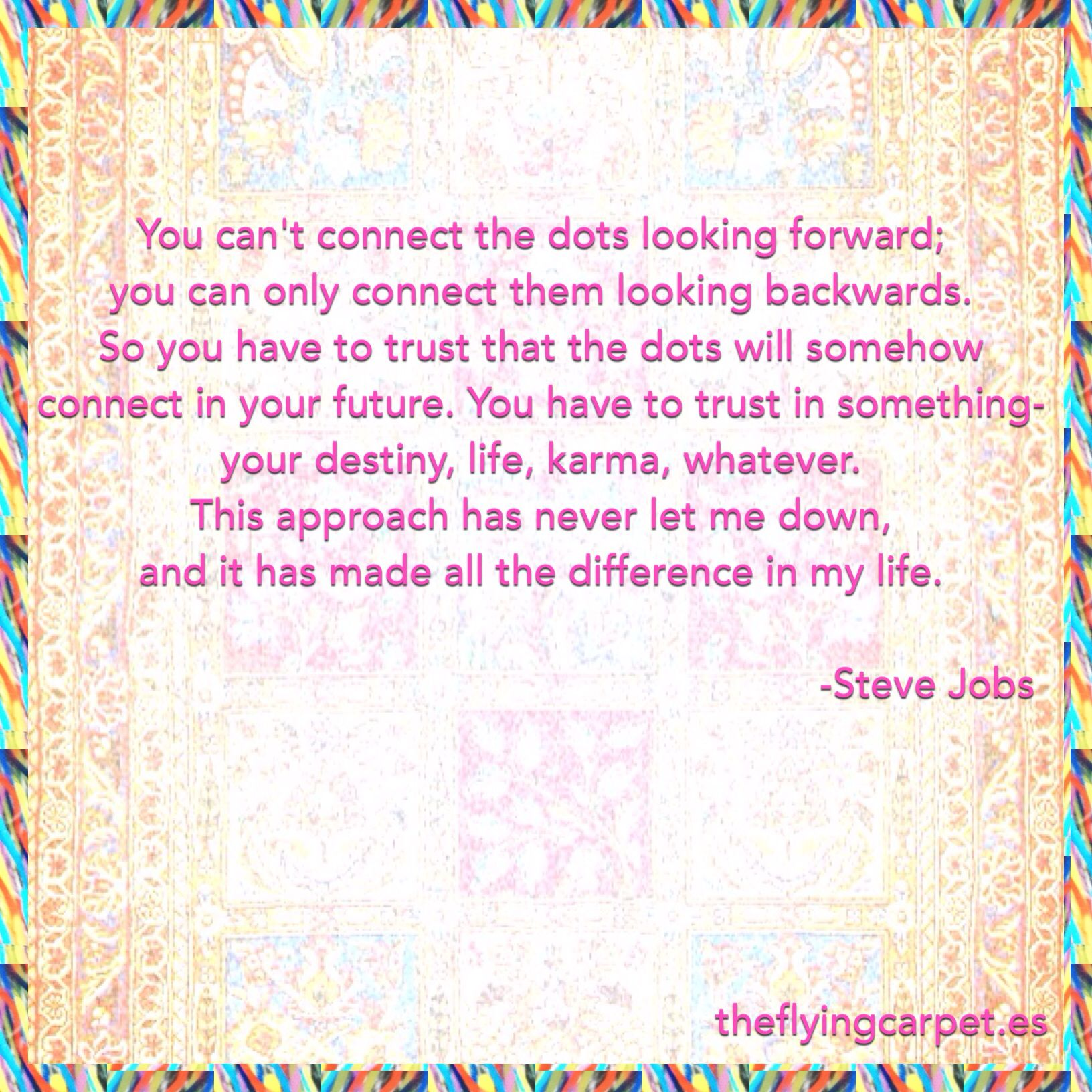 Steve Jobs On Karma Life And Destiny Fundfllyingcarpet 06