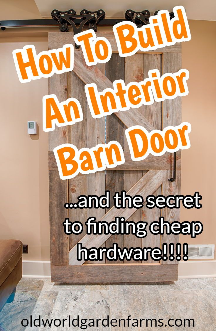 How To Build A Diy Barn Door With Hardware On The Cheap Interior