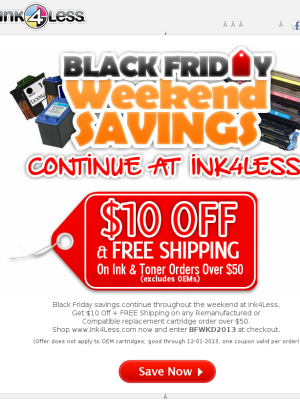 Black Friday continues at Ink4Less. 10 Off & Free
