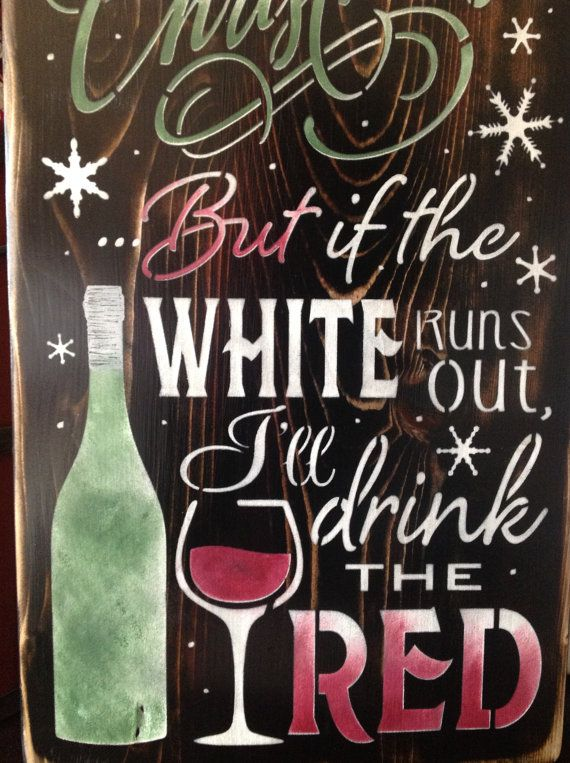 Wine Signs Decor Interesting Buy I'm Dreaming Of A White Christmas Primitive Wood Sign Review