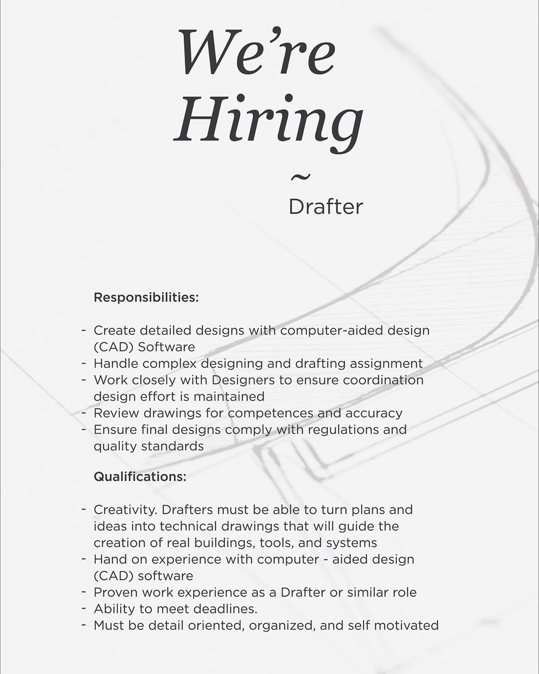 We're Hiring! Position Drafter. Those interested