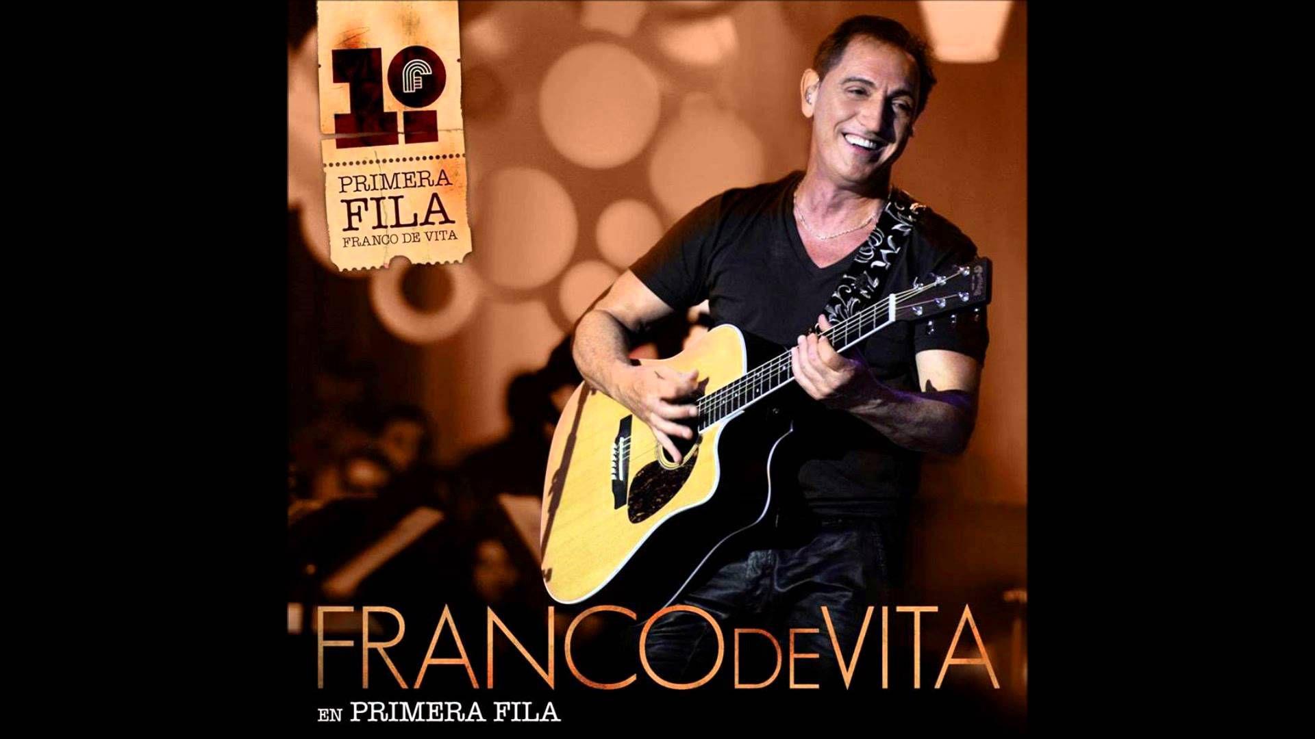 Franco De Vita - Te amo. (En Primera Fila, Live)