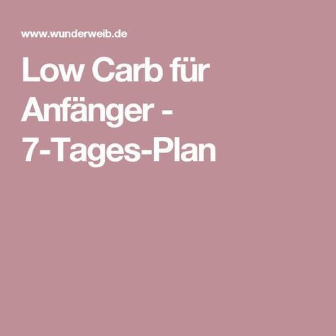 Low Carb für Anfänger - 7-Tages-Plan