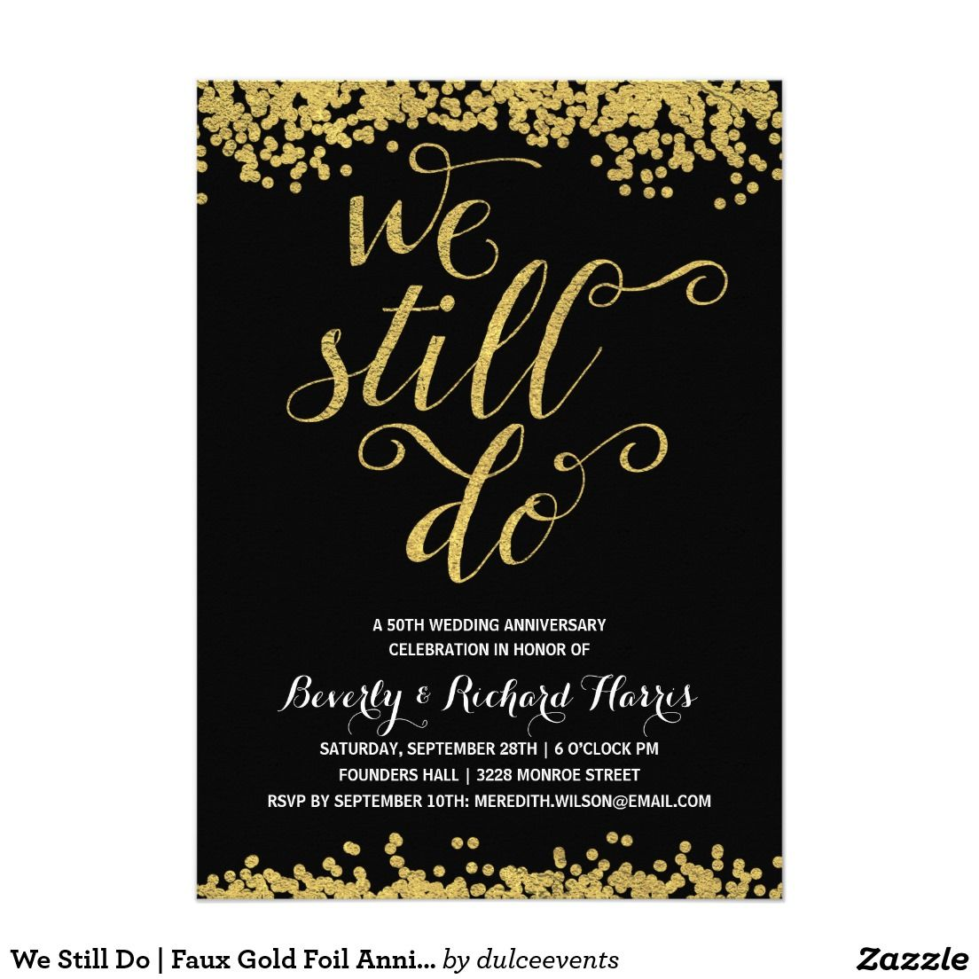 We Still Do | Faux Gold Foil Anniversary Party Invitation | Gold ...
