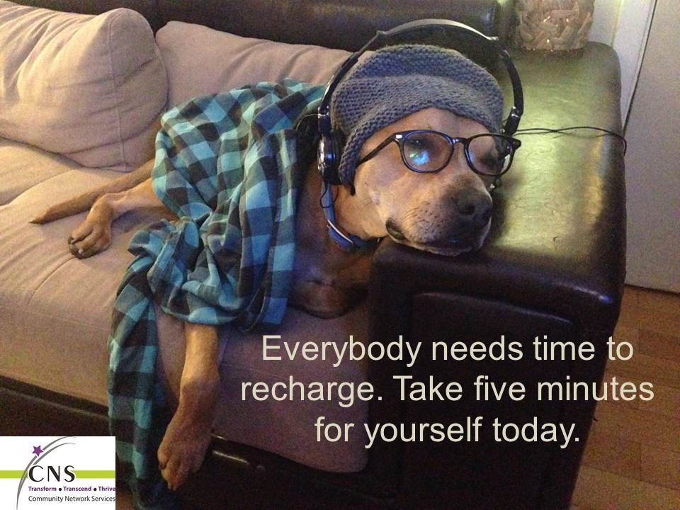 Everybody needs time to recharge.