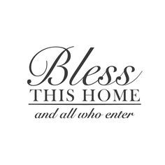 """wall quotes wall decals – """"Bless This Home and All Who Enter"""""""