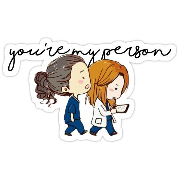 You Re My Person Sticker By Ellakotok In 2021 Greys Anatomy Gifts Cute Stickers Grey S Anatomy