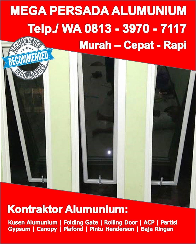 Hubungi Kami Telp Wa 0813 3970 7117 Katalog Kusen Aluminium Ykk Sukoharjo Pintu Aluminium Putih Pintu Kaca Pintu Jendela