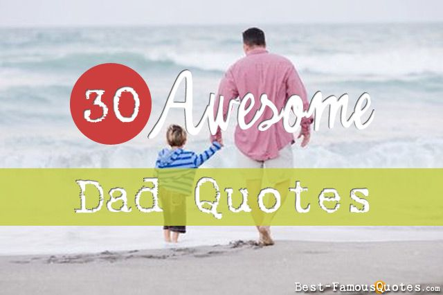 Enjoy This List Of Dad Quotes, And Hand Pick One Or Two Favorites To  Include In Your Card This Coming Fatheru0027s Day. #FathersDay #Quote #Dad  #Daddy