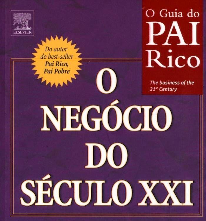 Guia Do Pai Rico O Negcio Do Seculo Xxi Disponvel Para Download
