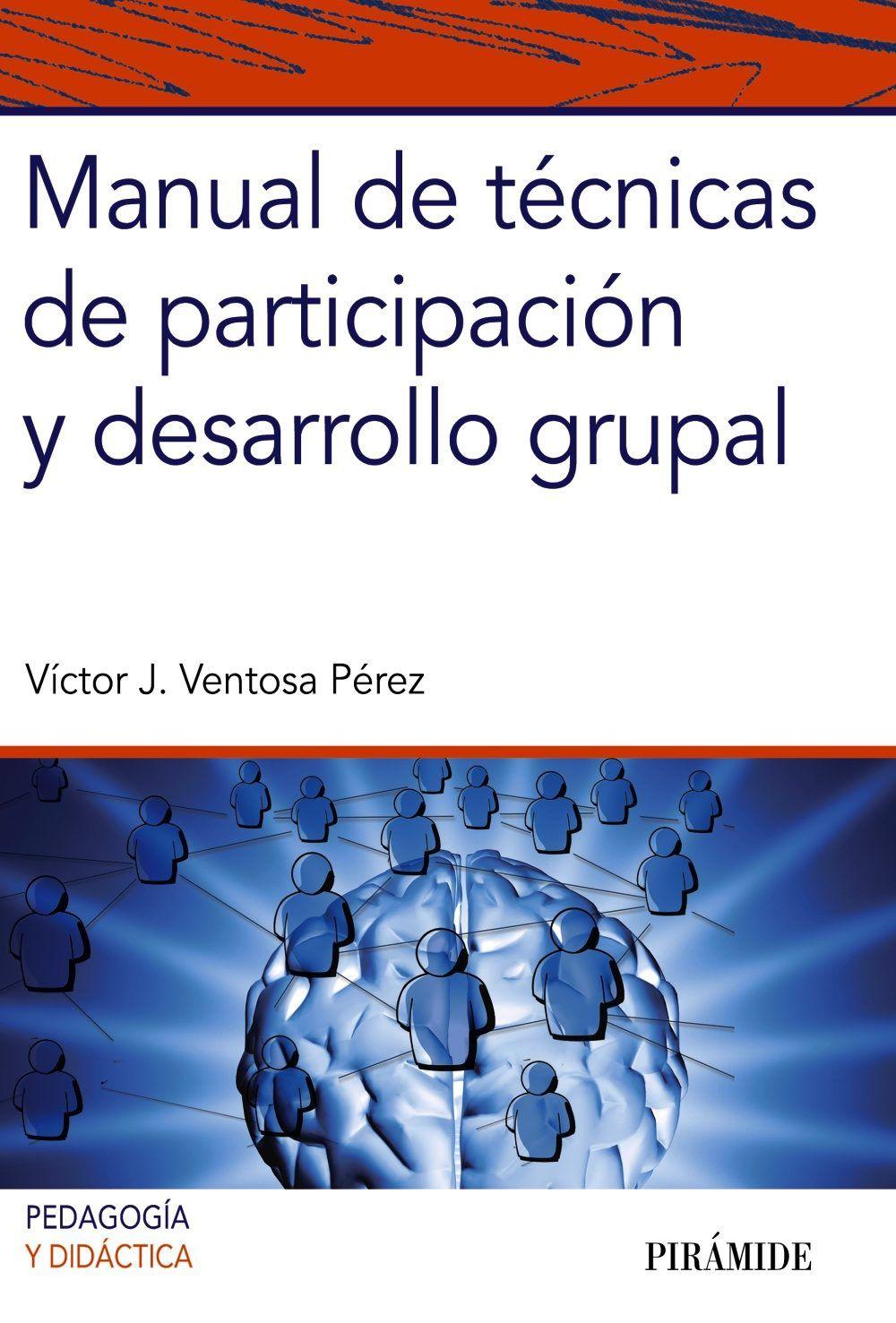 Manual De Técnicas De Participación Y Desarrollo Grupal Víctor Ventosa Pérez Cgi Pandora Screenshot