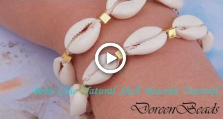 Photo of DoreenBeads Jewelry Making Tutorial – How to Make Boho Chic Natural Shell Bracelet