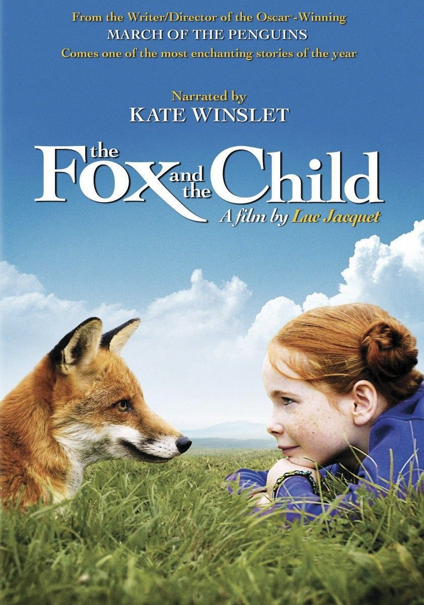 The Fox and the Child - From acclaimed director Luc Jaquet's (The March of the Penguins) comes this wonderful family film. His fine debut narrative, inspired by his own childhood, tells the story of a young girl who discovers the beauty of nature right in her own backyard. An ages-old tale, told with unforgettable style and poignancy.