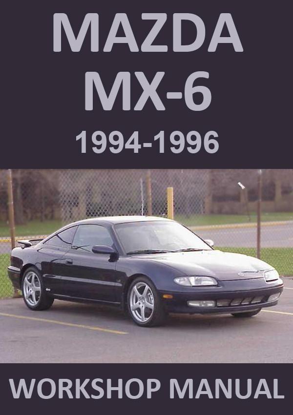 Mazda Mx6 1994 1996 Workshop Manual Mazda Manual Workshop