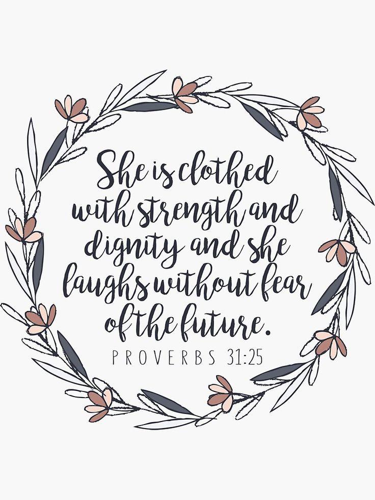 'Bible Verse - Proverbs 31:25' Sticker by walk-by-faith