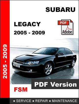 subaru legacy 2005 2009 factory service repair workshop oem rh pinterest com 2008 subaru legacy service manual 2008 subaru legacy owner's manual