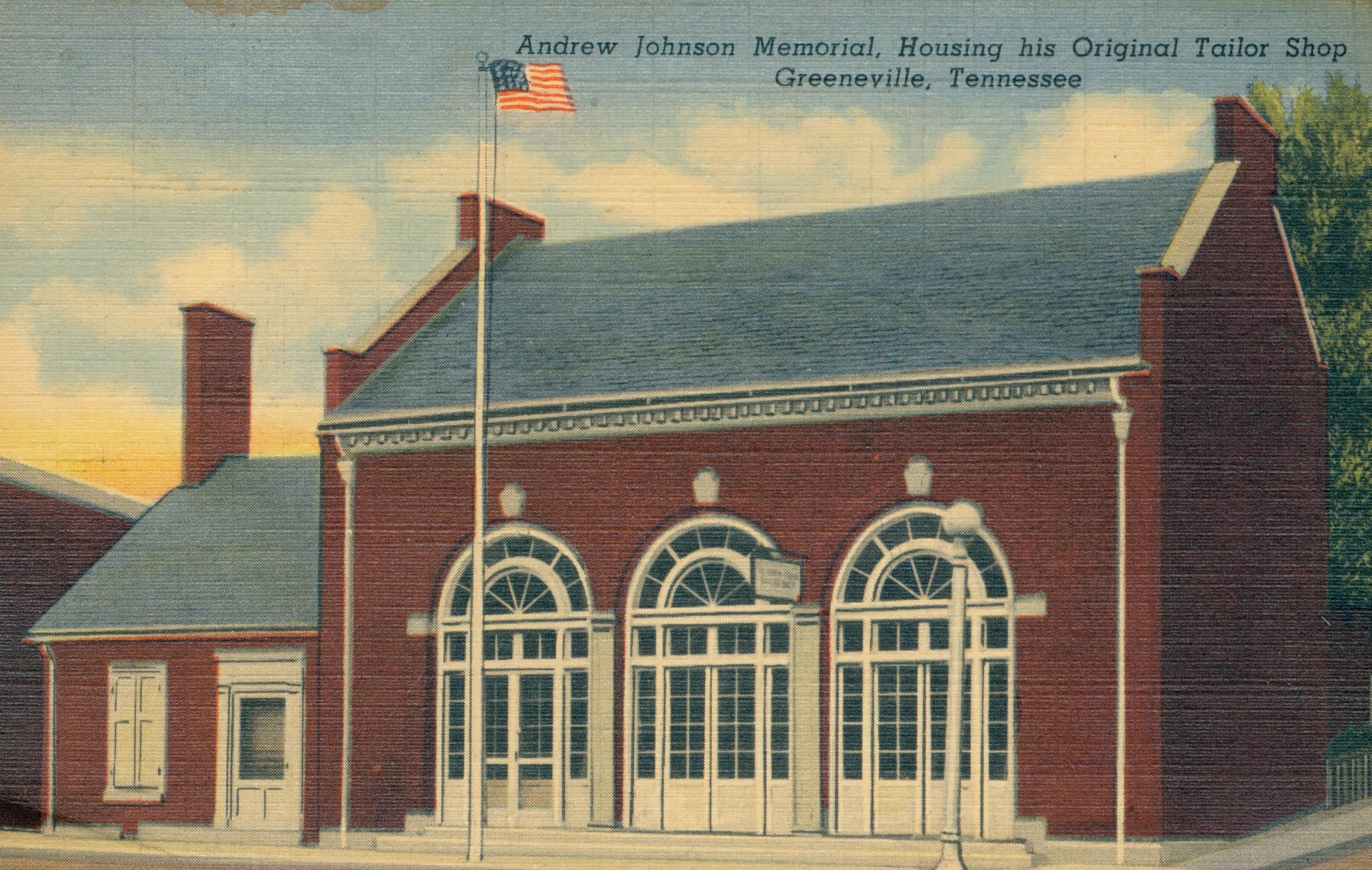 Andrew Johnson Memorial, housing his original Tailor Shop
