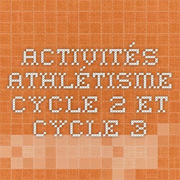 Activités athlétisme Cycle 2 et Cycle 3