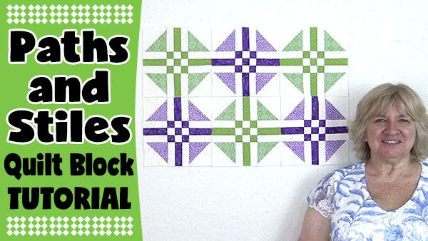 Paths and Stiles Quilt Block Tutorial