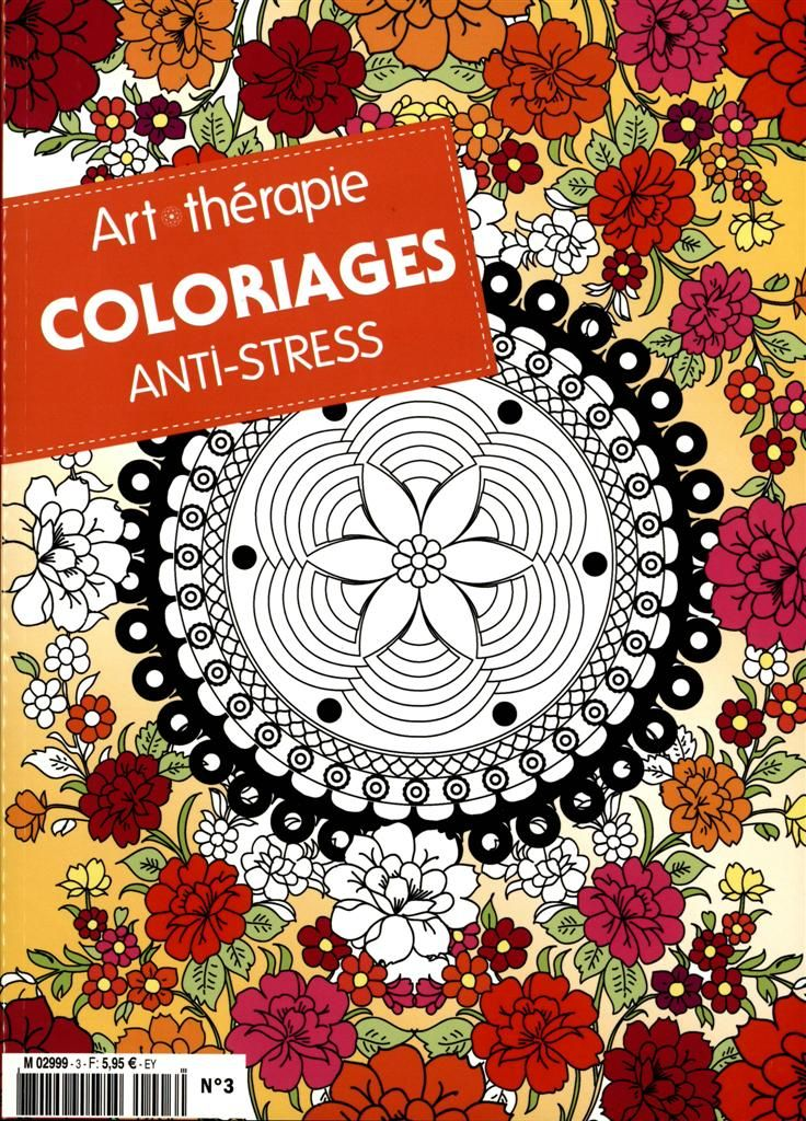 Coloriage Anti Stress Magazine.Art Therapie Coloriage Anti Stress Magazine Nr 3