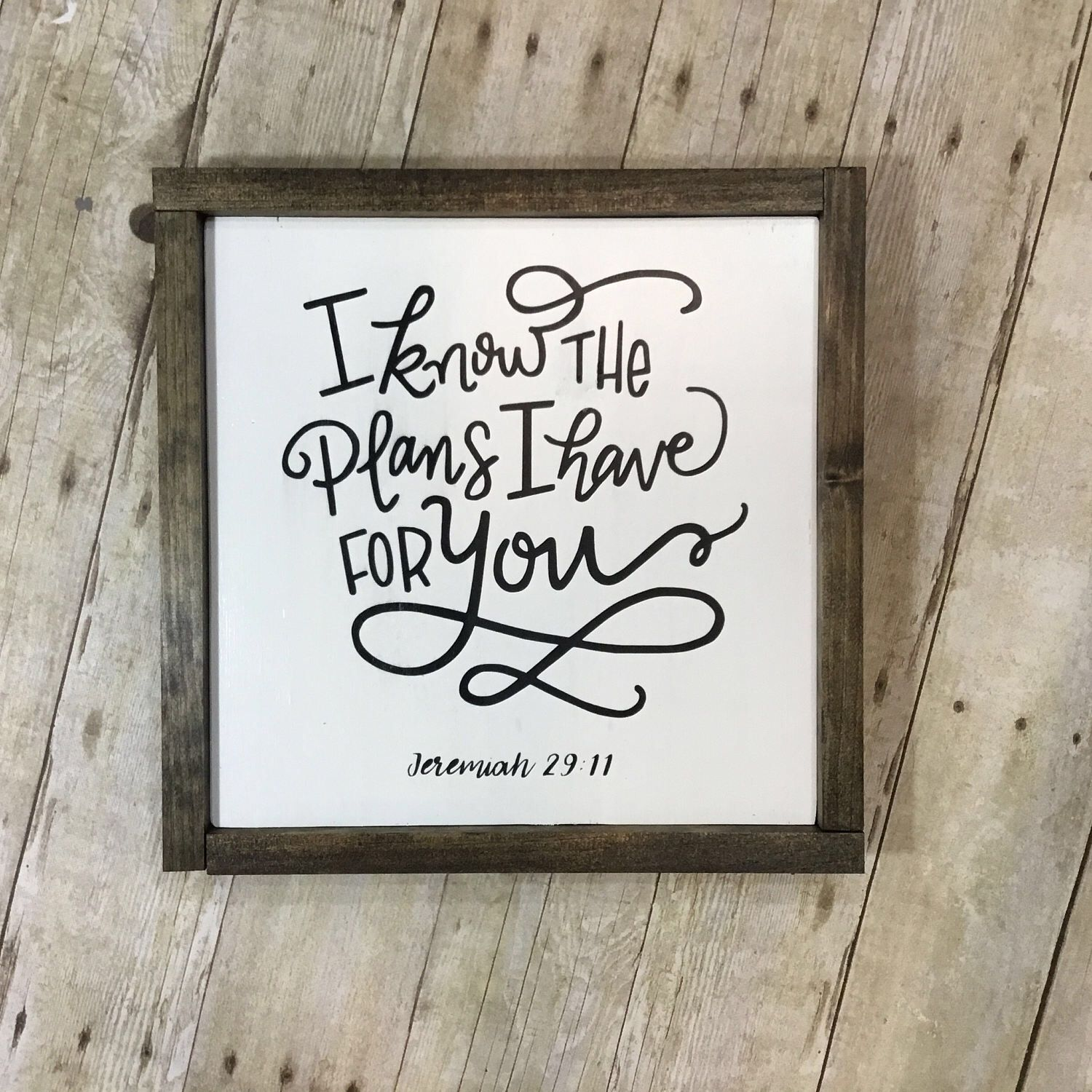 I know the plans i have for you - Jeremiah 29:11 - bible verse - wood sign - wall decor - hand painted - gallery wall by LetteredByStephanie on Etsy https://www.etsy.com/listing/510122606/i-know-the-plans-i-have-for-you-jeremiah