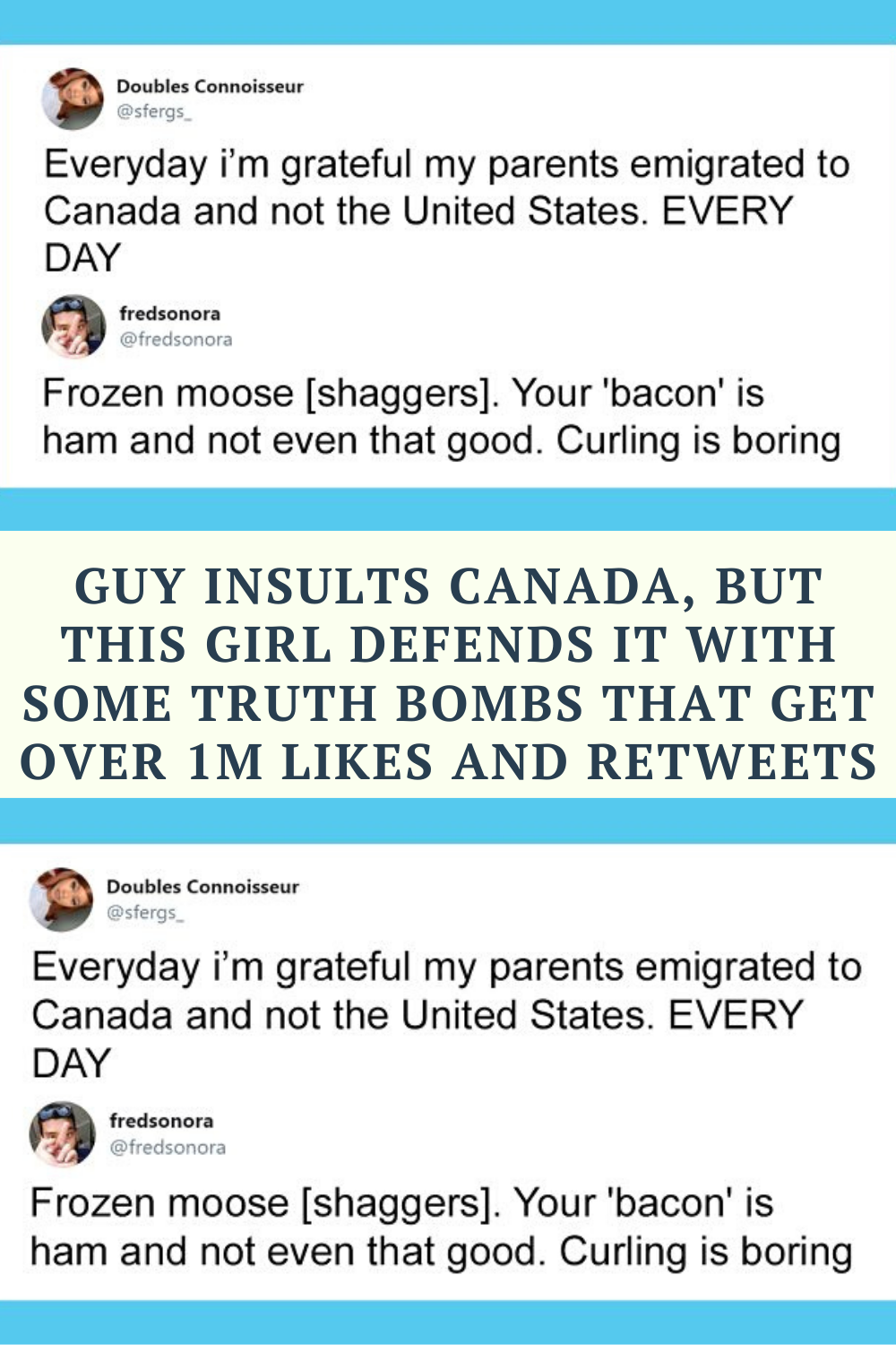 Guy Insults Canada But This Girl Defends It With Some Truth Bombs That Get Over 1m Likes And Retweets Wtf Funny Awkward Funny Insulting
