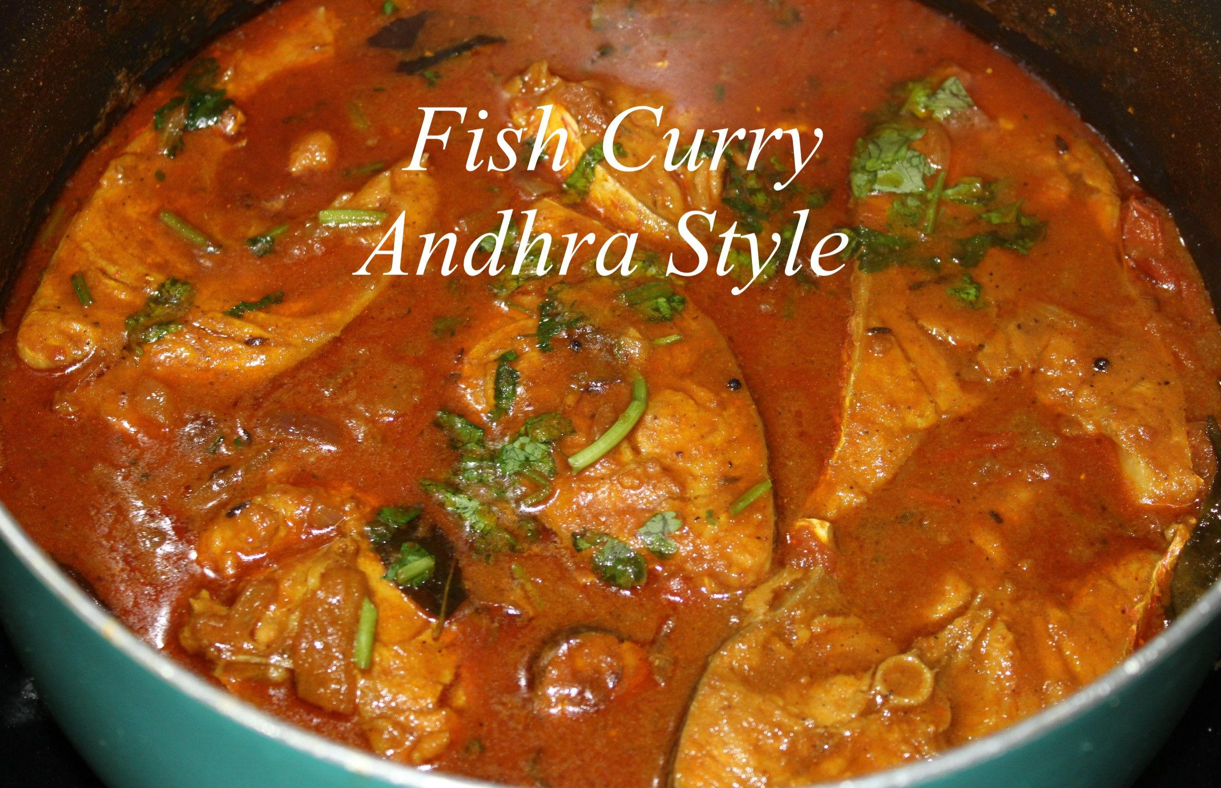 Fish Curry Andhra Style Fish Curry Fish Recipes Curry