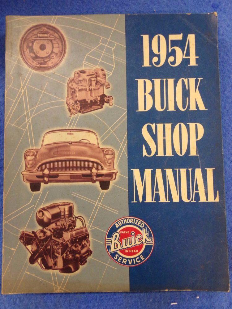 1954 Buick Shop Repair Manual All Models Original Repair Manuals Buick Vintage Cars